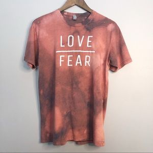 """""""Love is Greater than Fear"""" Tee"""